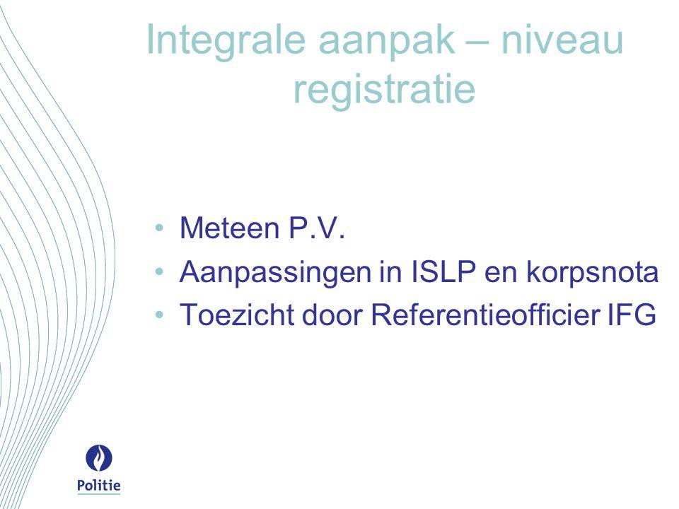 Integrale aanpak – niveau registratie