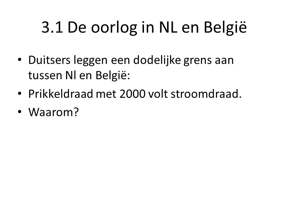 3.1 De oorlog in NL en België