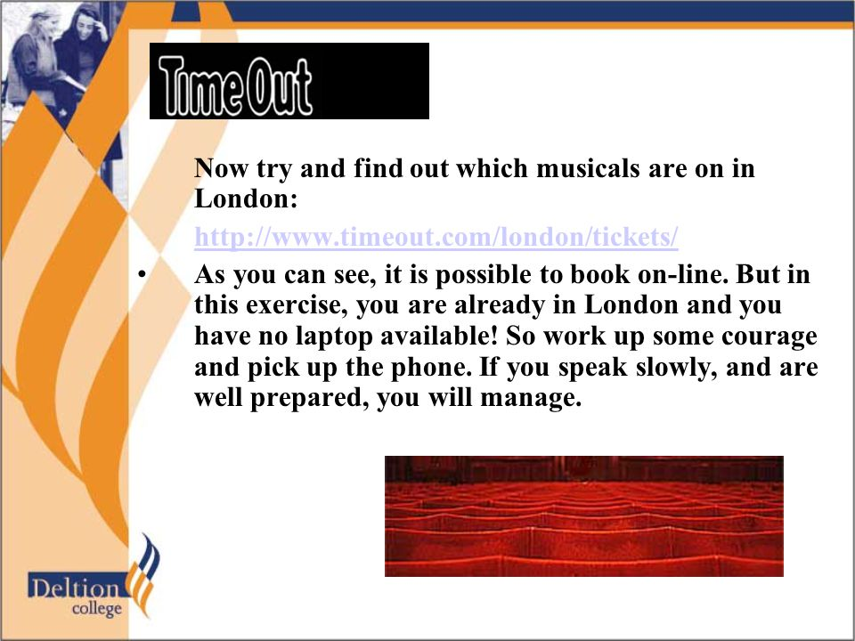 Now try and find out which musicals are on in London: