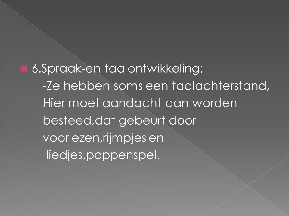 6.Spraak-en taalontwikkeling: