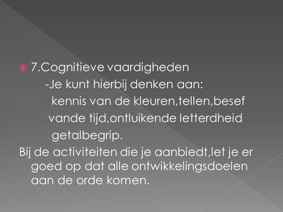 7.Cognitieve vaardigheden