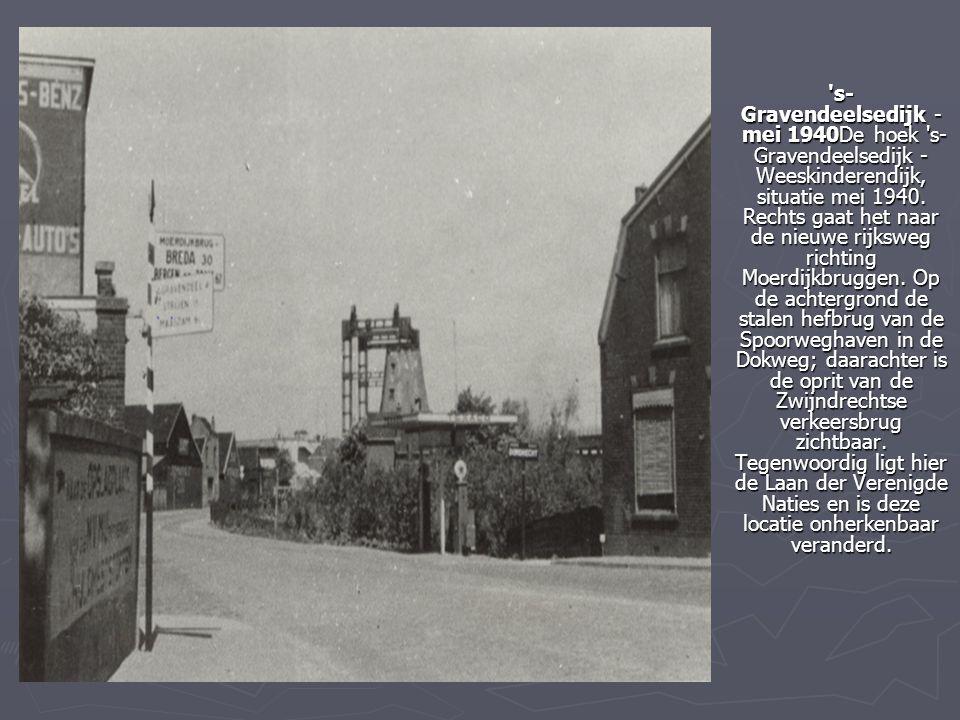 s-Gravendeelsedijk - mei 1940De hoek s-Gravendeelsedijk - Weeskinderendijk, situatie mei 1940.