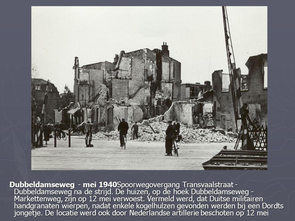 Dubbeldamseweg - mei 1940Spoorwegovergang Transvaalstraat - Dubbeldamseweg na de strijd.