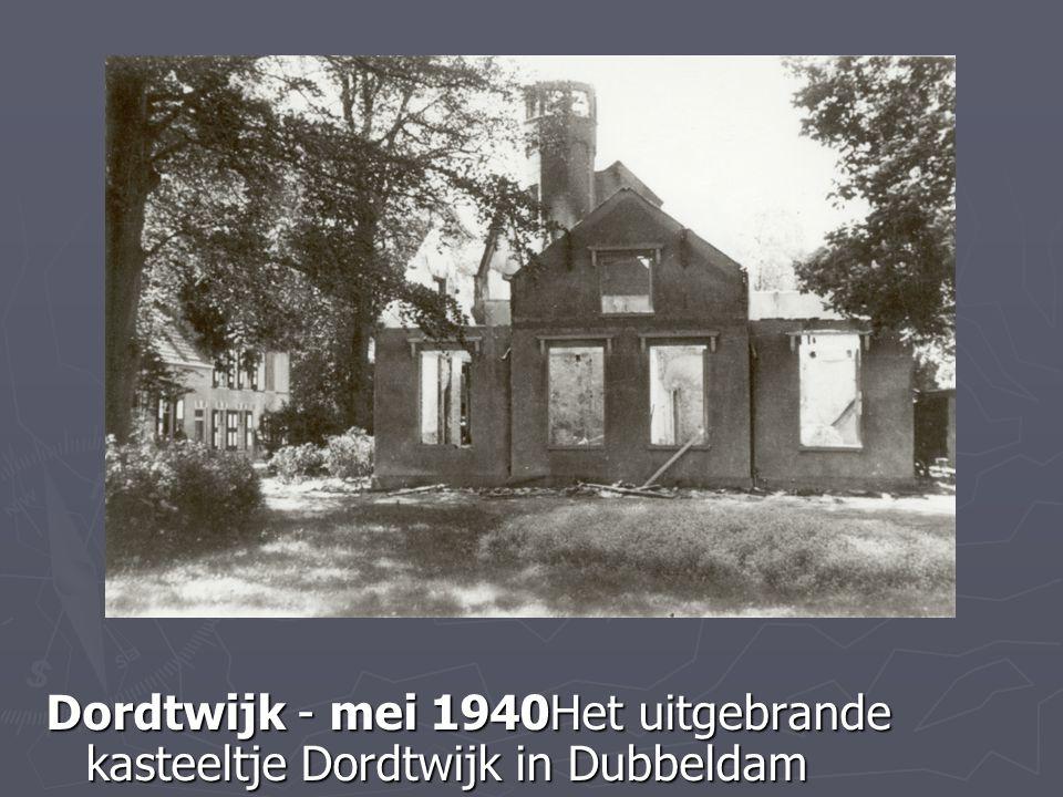 Dordtwijk - mei 1940Het uitgebrande kasteeltje Dordtwijk in Dubbeldam