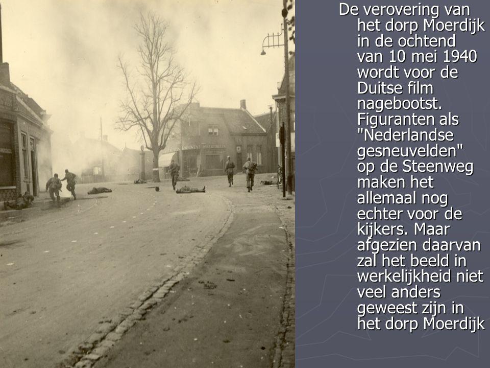 De verovering van het dorp Moerdijk in de ochtend van 10 mei 1940 wordt voor de Duitse film nagebootst.
