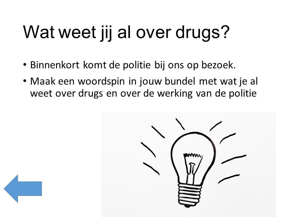 Wat weet jij al over drugs