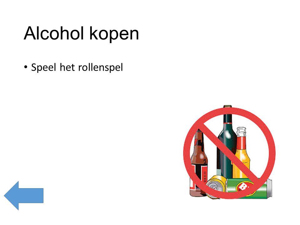 Alcohol kopen Speel het rollenspel