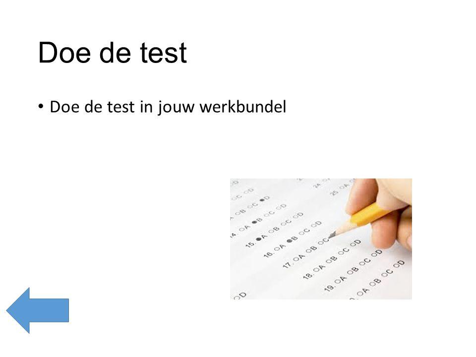 Doe de test Doe de test in jouw werkbundel