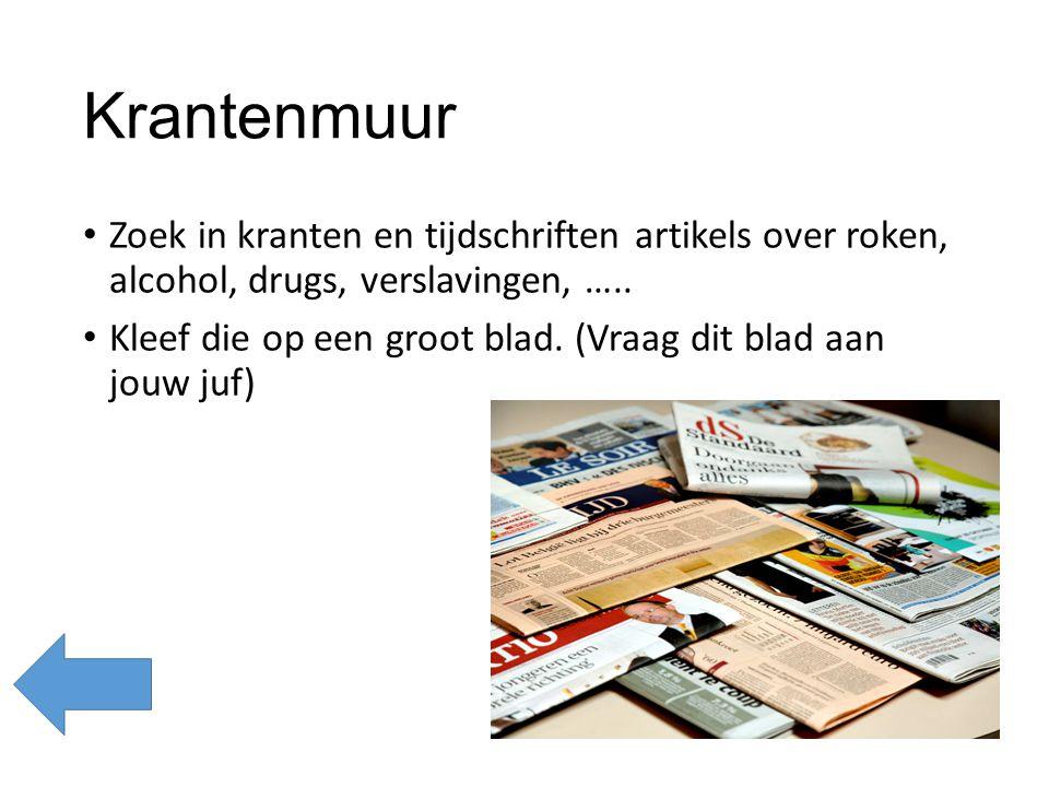 Krantenmuur Zoek in kranten en tijdschriften artikels over roken, alcohol, drugs, verslavingen, …..