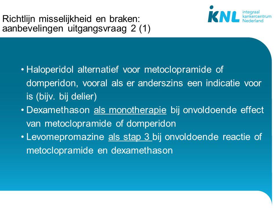 Richtlijn misselijkheid en braken: aanbevelingen uitgangsvraag 2 (1)