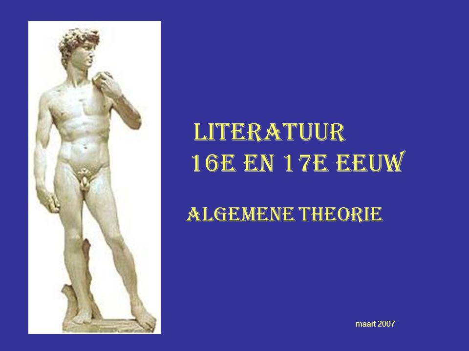 Literatuur 16e en 17e eeuw algemene theorie maart 2007