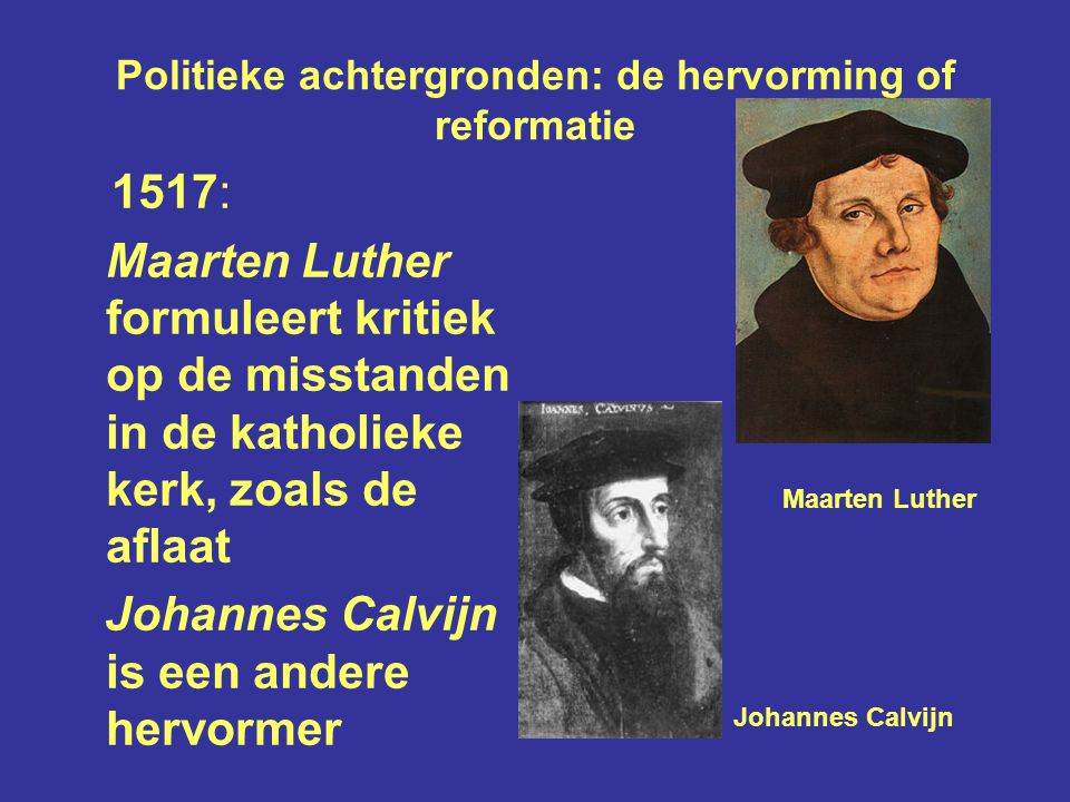 Politieke achtergronden: de hervorming of reformatie