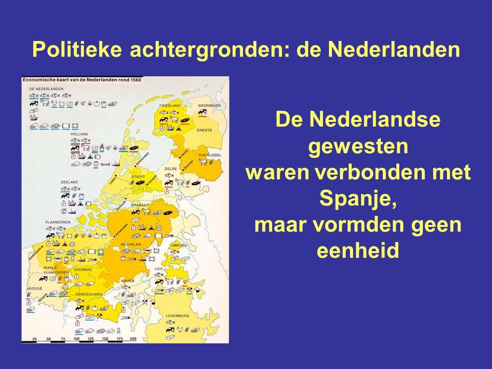 Politieke achtergronden: de Nederlanden