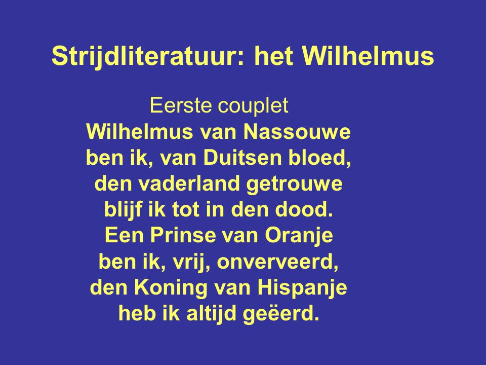 Strijdliteratuur: het Wilhelmus