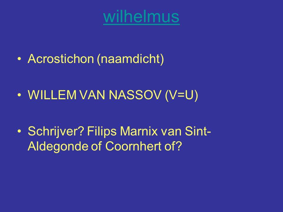 wilhelmus Acrostichon (naamdicht) WILLEM VAN NASSOV (V=U)