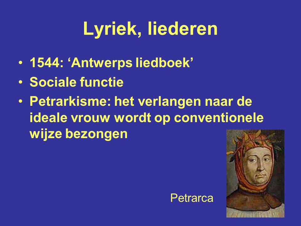 Lyriek, liederen 1544: 'Antwerps liedboek' Sociale functie
