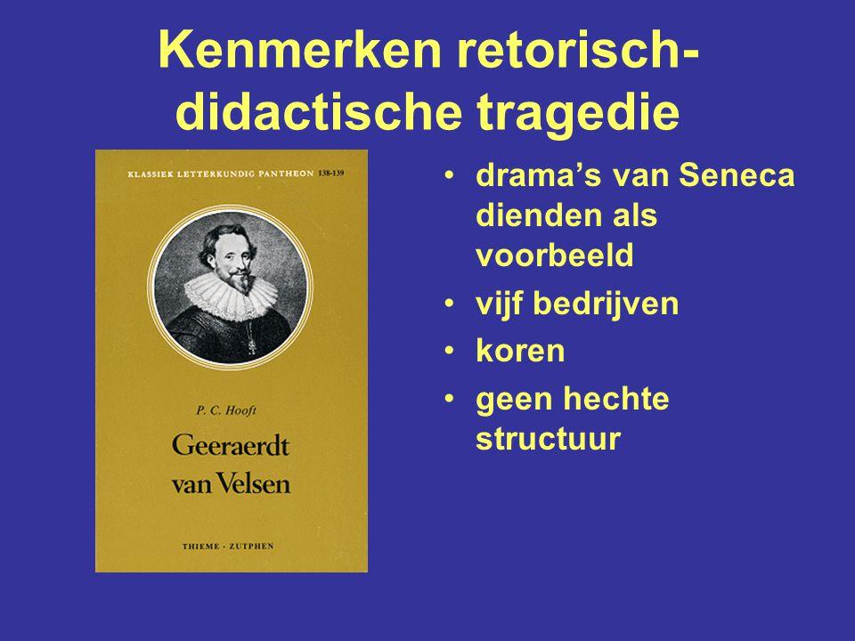 Kenmerken retorisch-didactische tragedie