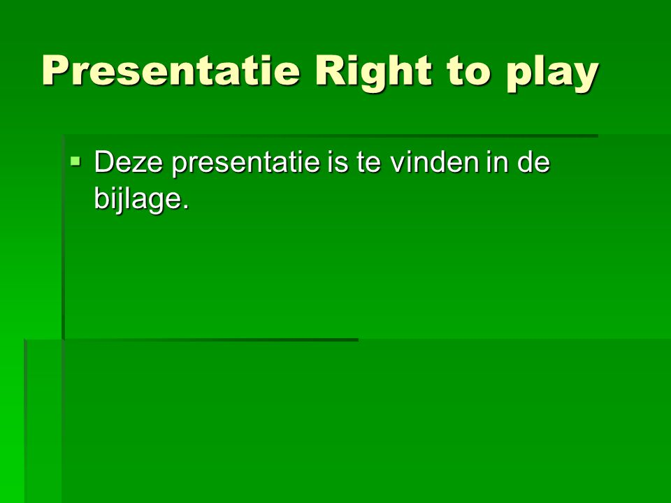 Presentatie Right to play