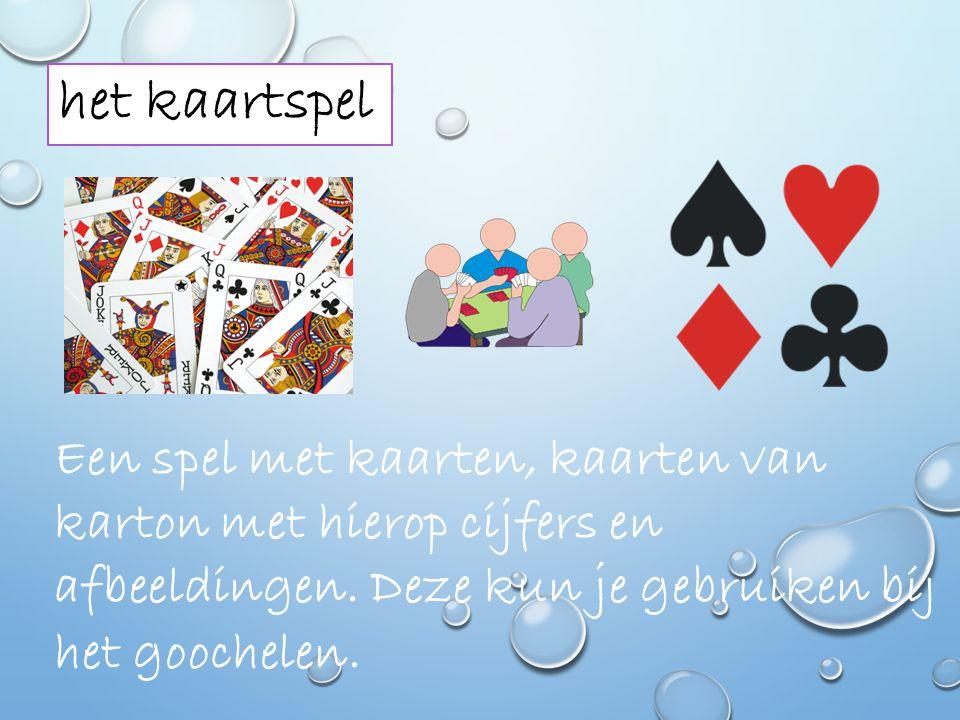 het kaartspel Een spel met kaarten, kaarten van karton met hierop cijfers en afbeeldingen.