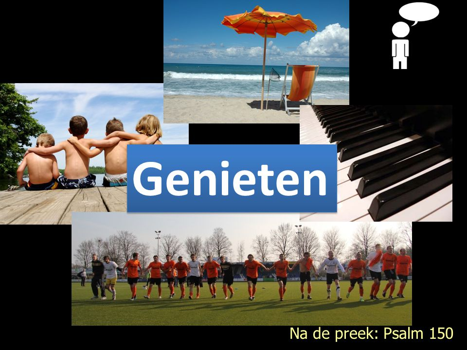 Genieten Na de preek: Psalm 150