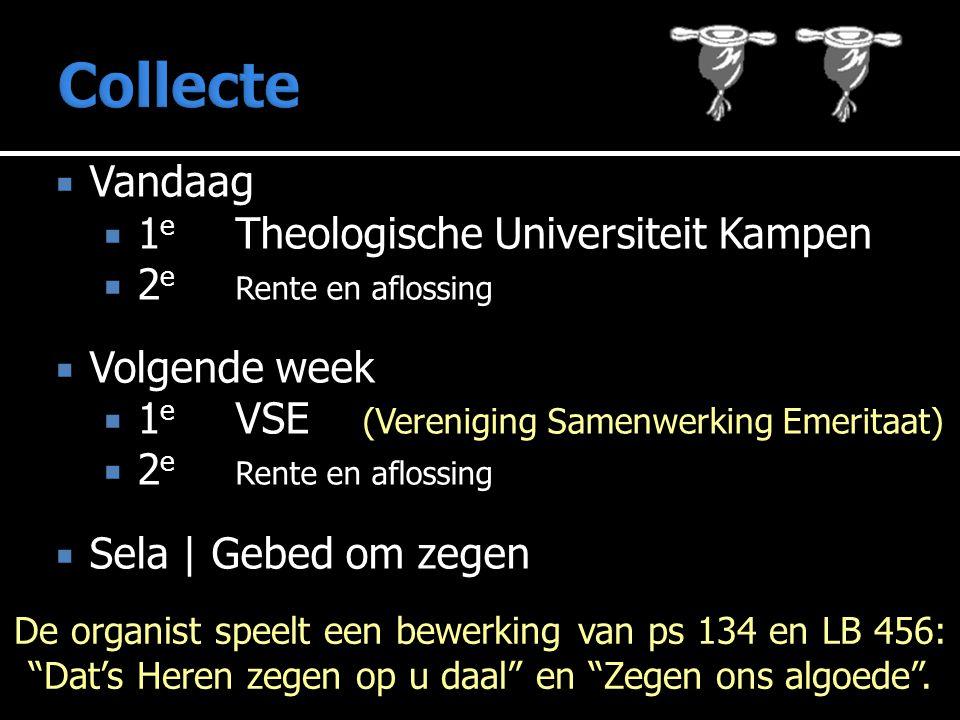 Collecte Vandaag 1e Theologische Universiteit Kampen