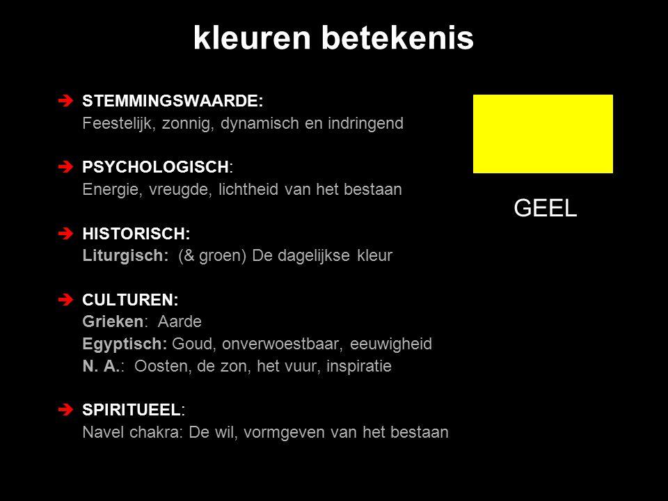 kleuren betekenis GEEL STEMMINGSWAARDE: