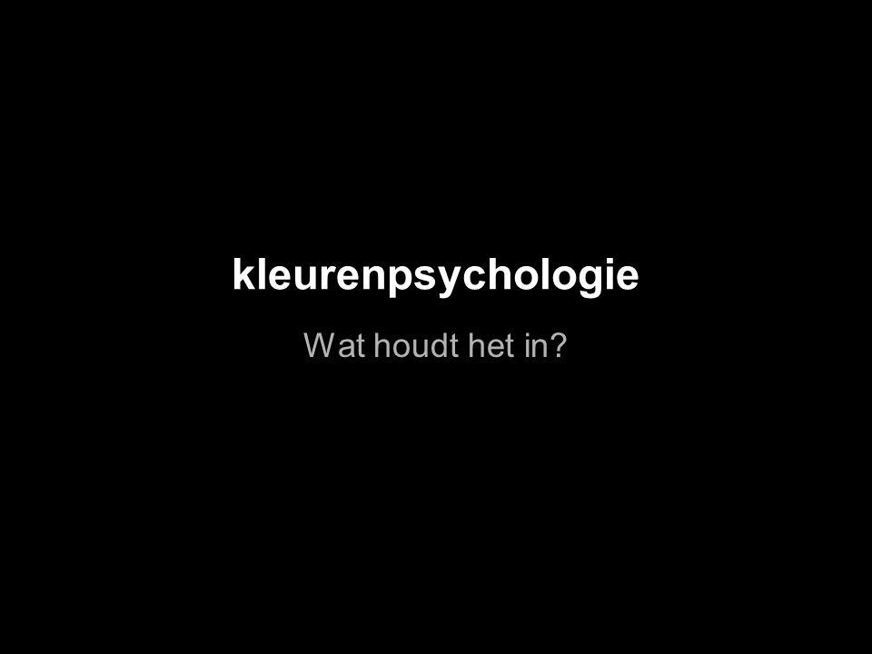 kleurenpsychologie Wat houdt het in
