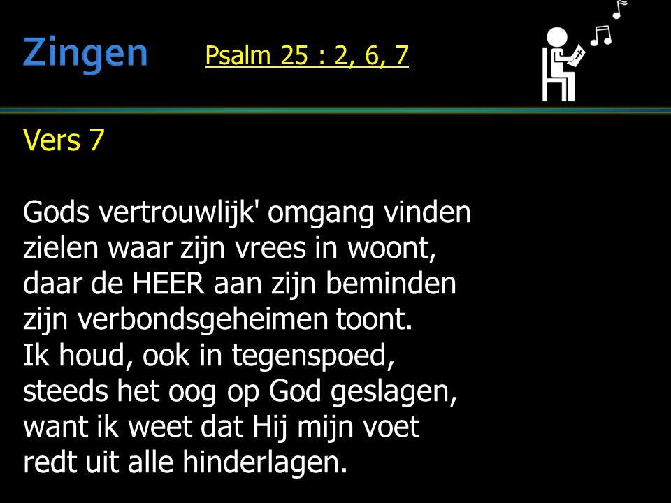 Zingen Vers 7 Gods vertrouwlijk omgang vinden
