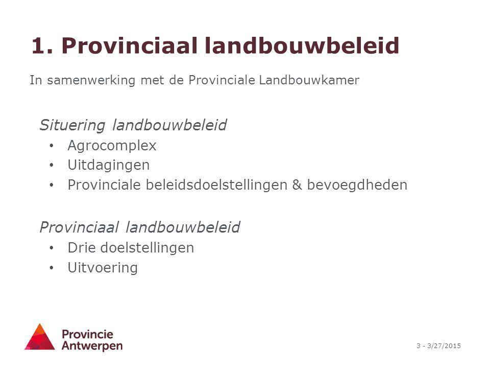 1. Provinciaal landbouwbeleid