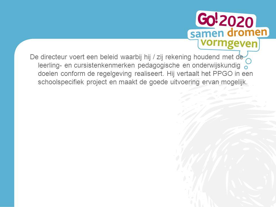 De directeur voert een beleid waarbij hij / zij rekening houdend met de leerling- en cursistenkenmerken pedagogische en onderwijskundig doelen conform de regelgeving realiseert.