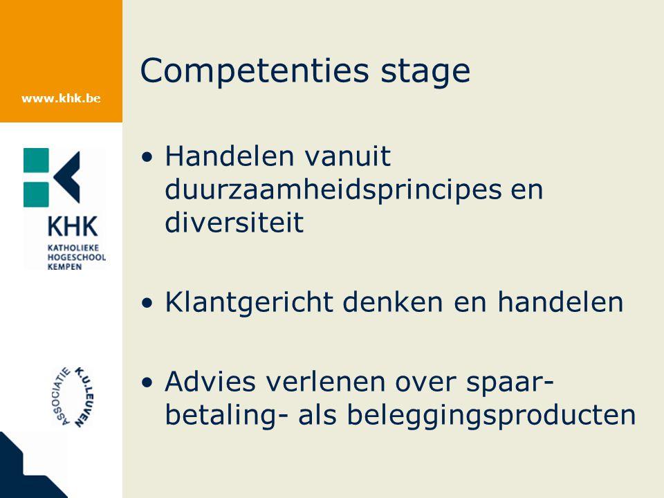 Competenties stage Handelen vanuit duurzaamheidsprincipes en diversiteit. Klantgericht denken en handelen.