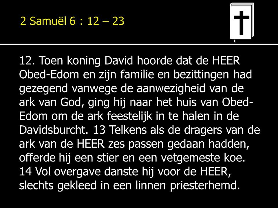 2 Samuël 6 : 12 – 23