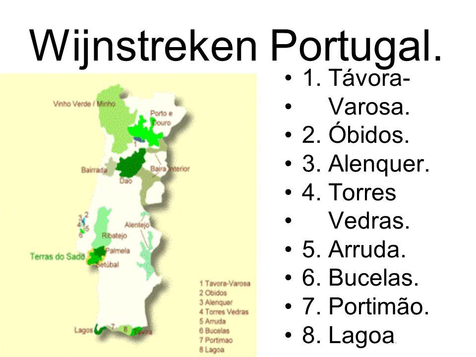 Wijnstreken Portugal. 1. Távora- Varosa. 2. Óbidos. 3. Alenquer.