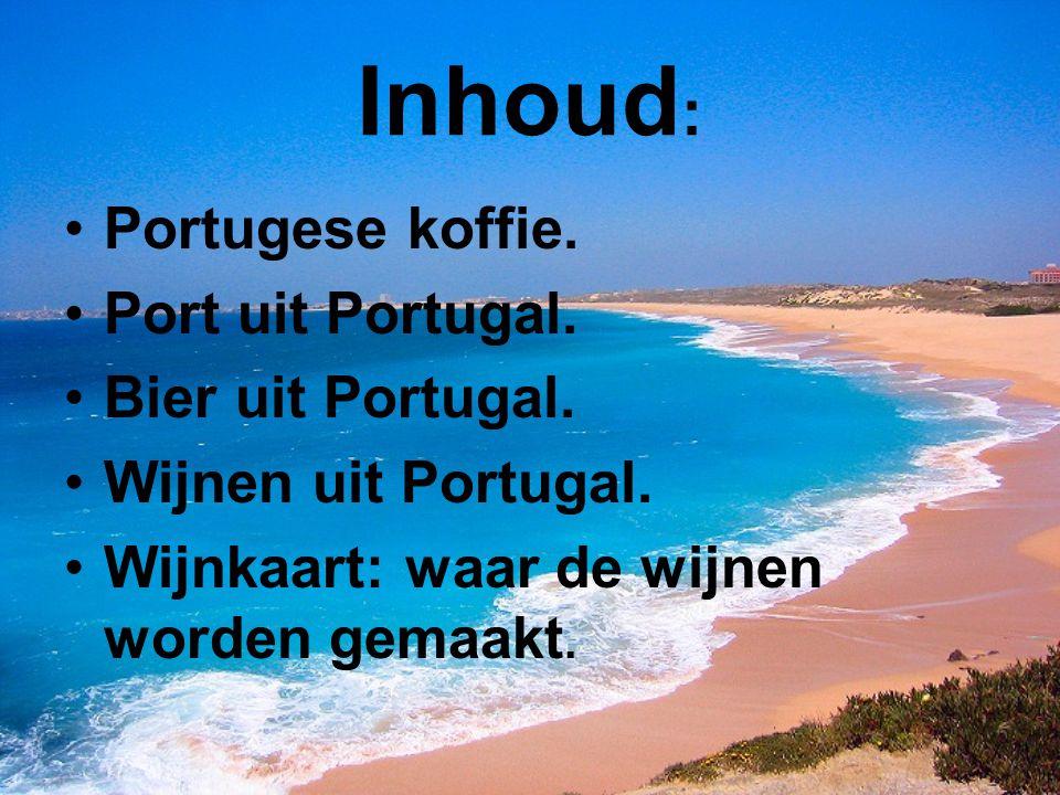 Inhoud: Portugese koffie. Port uit Portugal. Bier uit Portugal.