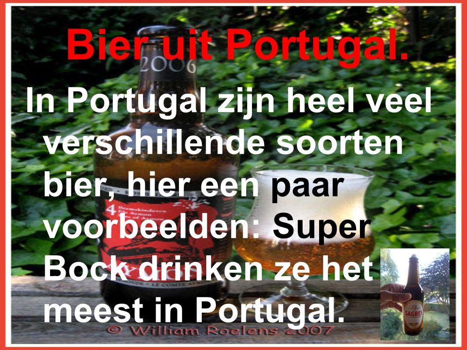 Bier uit Portugal.