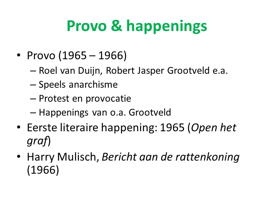 Provo & happenings Provo (1965 – 1966)