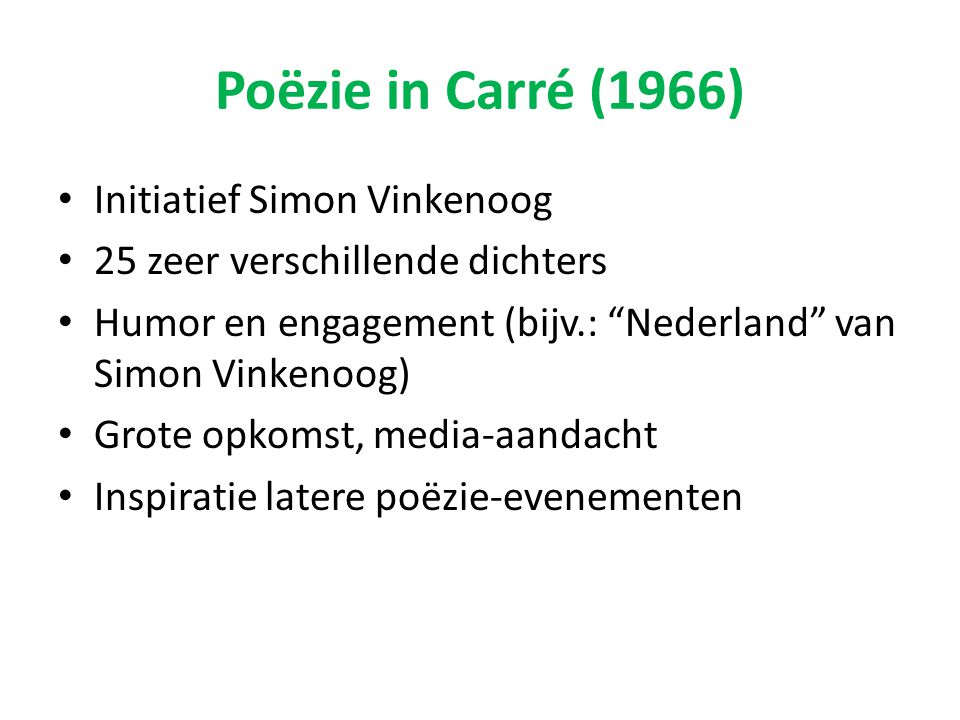 Poëzie in Carré (1966) Initiatief Simon Vinkenoog