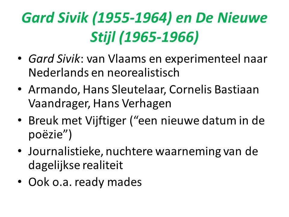 Gard Sivik (1955-1964) en De Nieuwe Stijl (1965-1966)