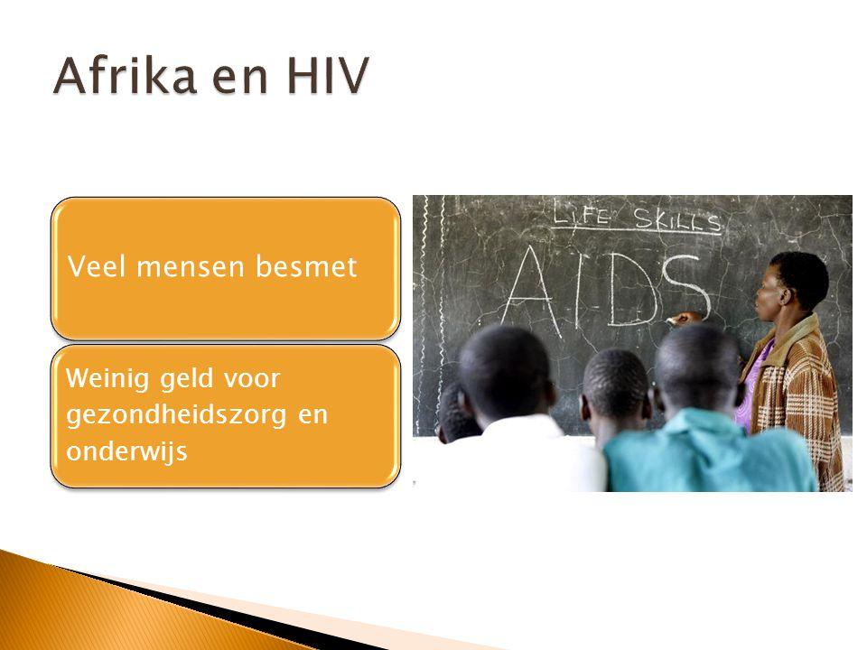 Afrika en HIV Veel mensen besmet