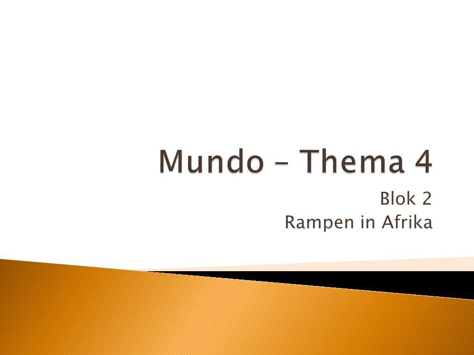 Mundo – Thema 4 Blok 2 Rampen in Afrika