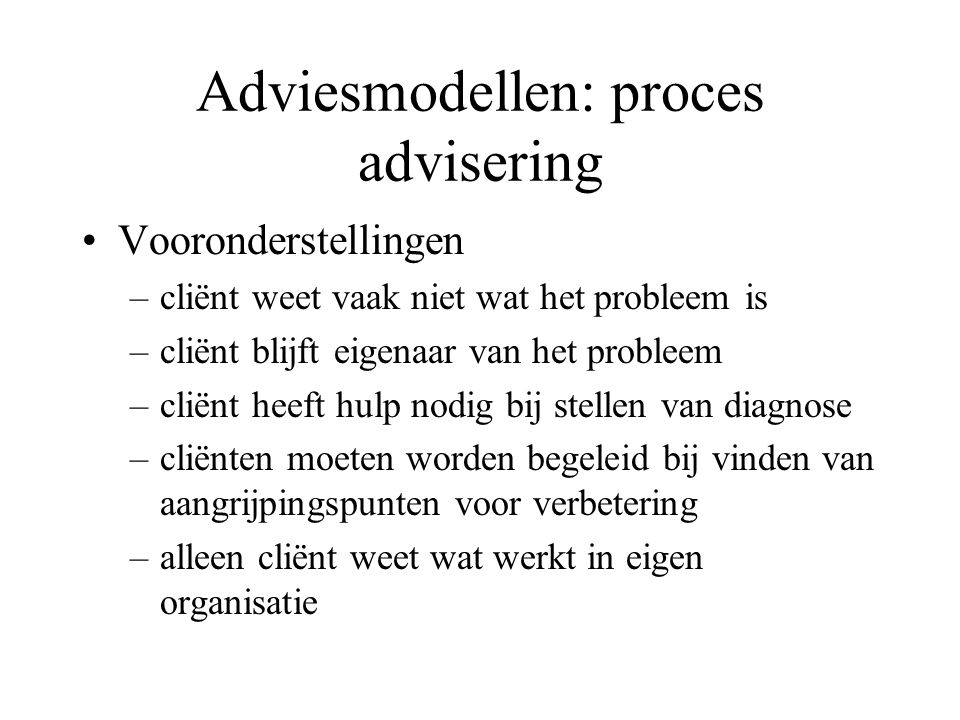Adviesmodellen: proces advisering