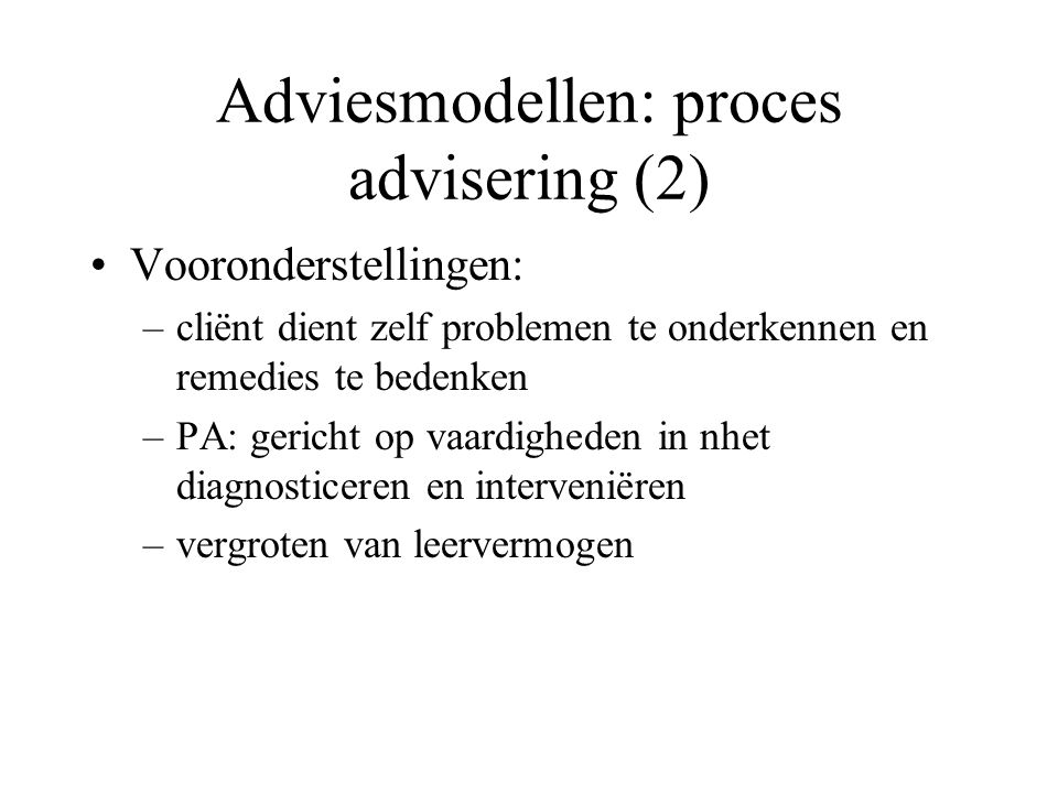 Adviesmodellen: proces advisering (2)