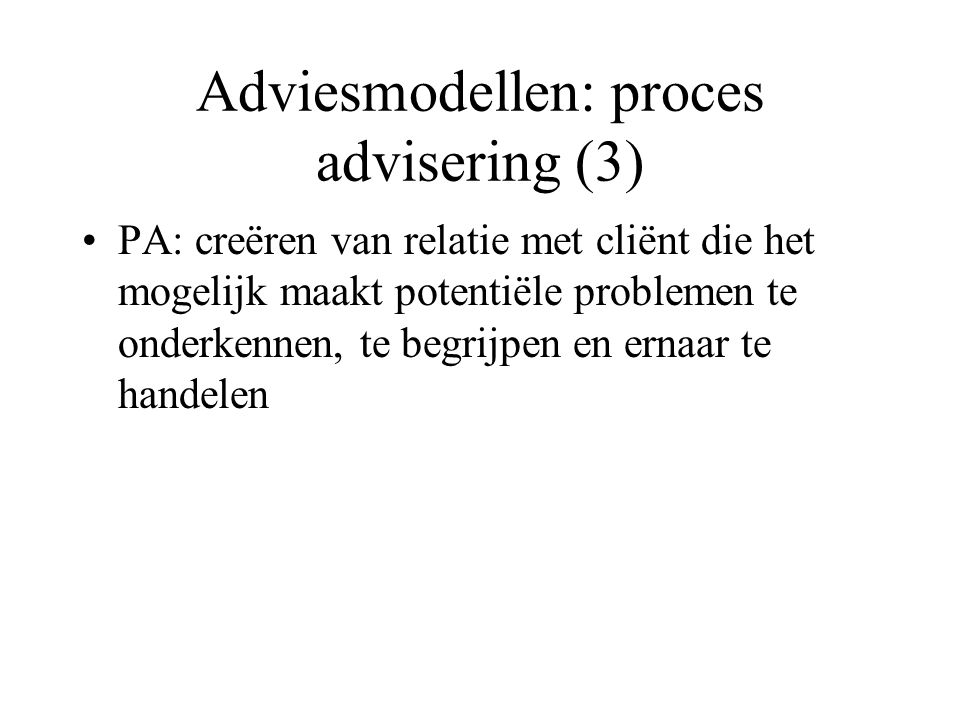 Adviesmodellen: proces advisering (3)