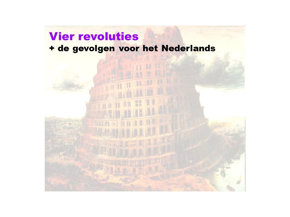 Vier revoluties + de gevolgen voor het Nederlands