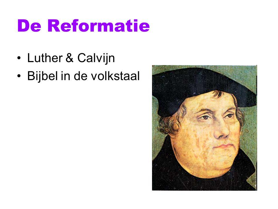 De Reformatie Luther & Calvijn Bijbel in de volkstaal