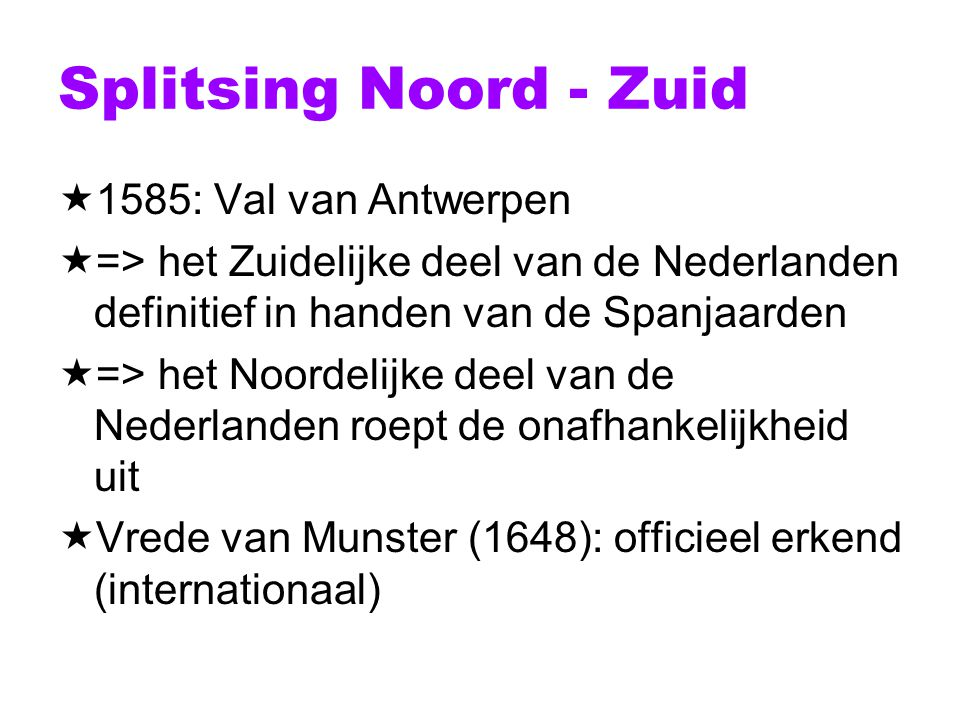 Splitsing Noord - Zuid 1585: Val van Antwerpen
