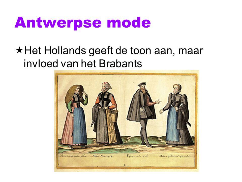 Antwerpse mode Het Hollands geeft de toon aan, maar invloed van het Brabants