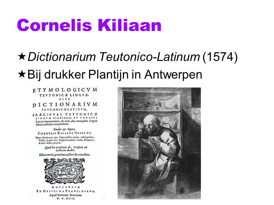 Cornelis Kiliaan Dictionarium Teutonico-Latinum (1574)