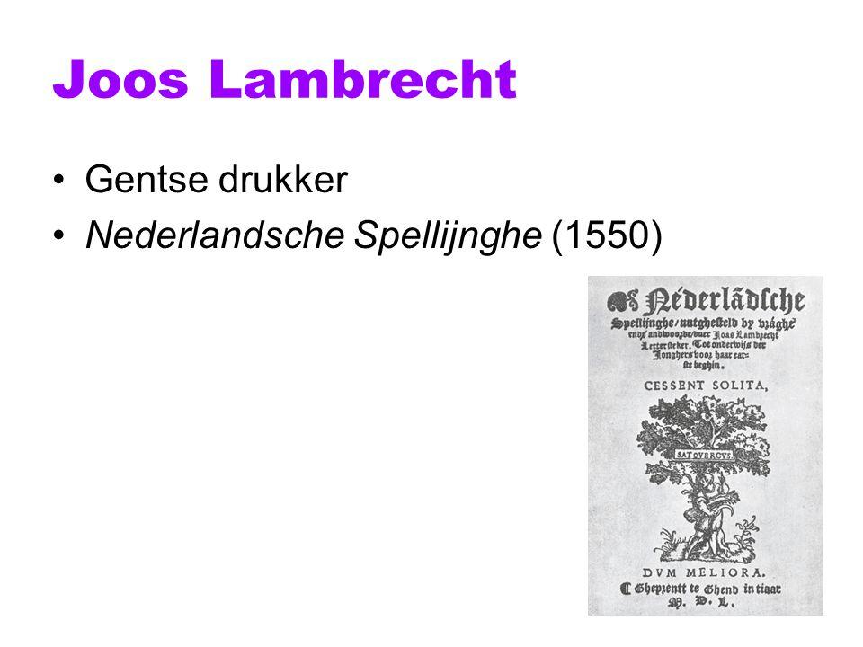 Joos Lambrecht Gentse drukker Nederlandsche Spellijnghe (1550)