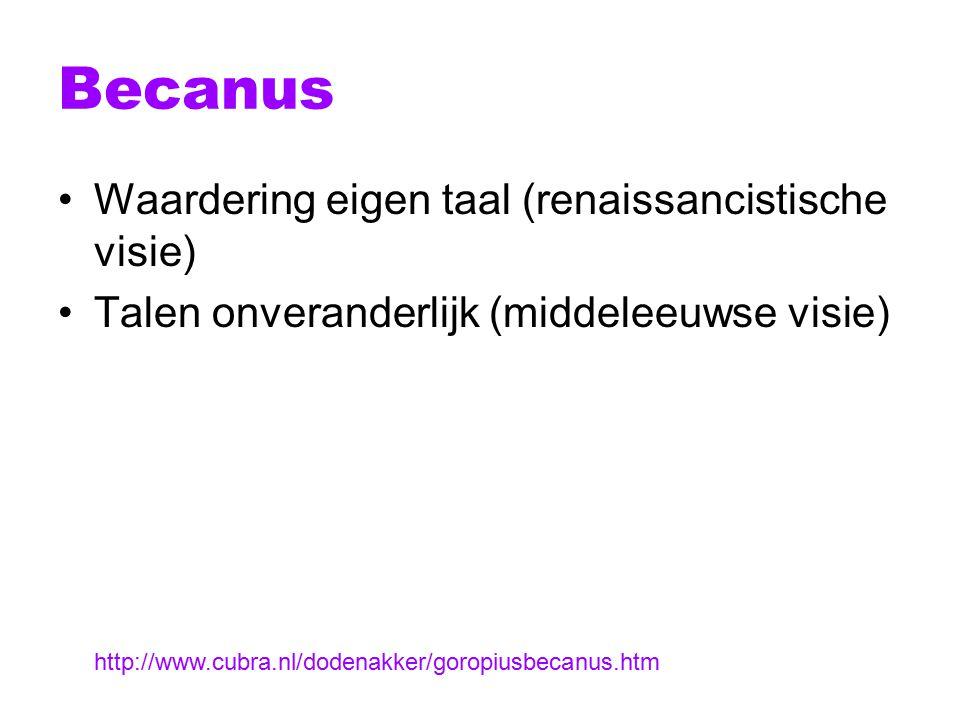 Becanus Waardering eigen taal (renaissancistische visie)
